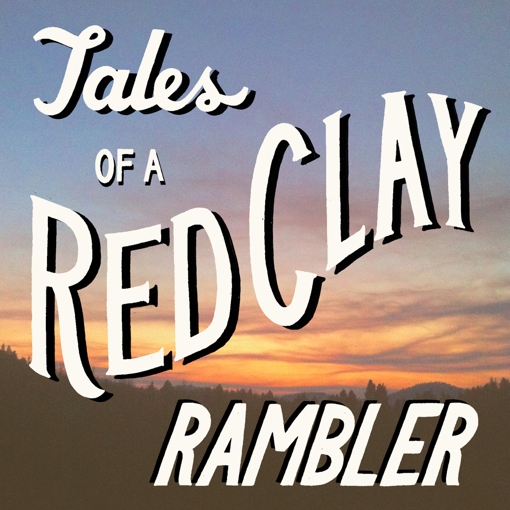 EP 63: Best of Season Two of the Tales of a Red Clay Rambler Podcast