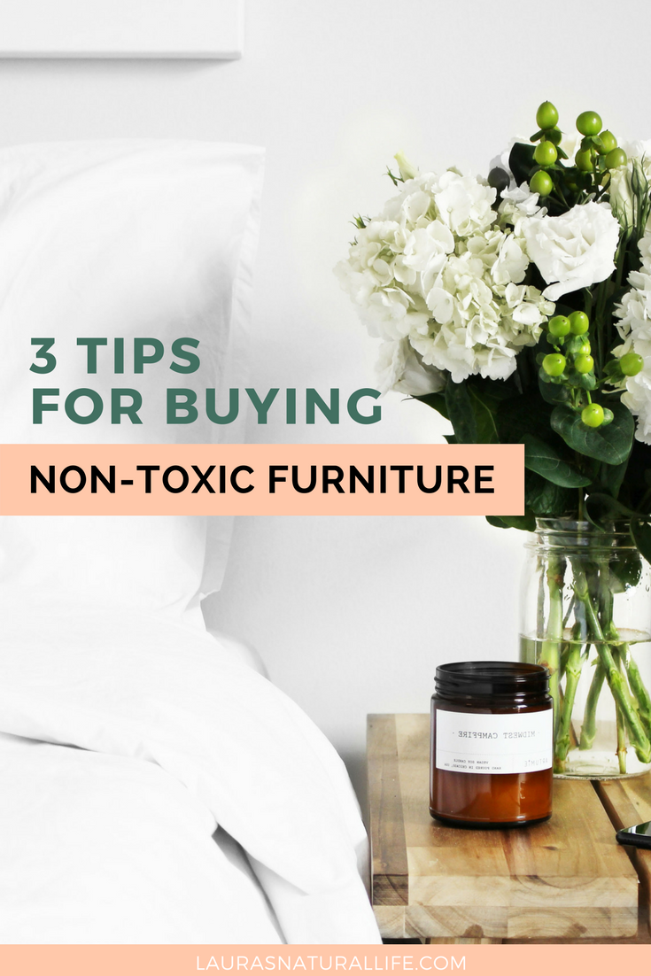 Good Today Iu0027m Sharing 3 Tips For Buying Non Toxic Furniture. I Am Not  Physically Able To Have New Furniture In My House Due To Chemical  Sensitivity So Iu0027ve Done ...