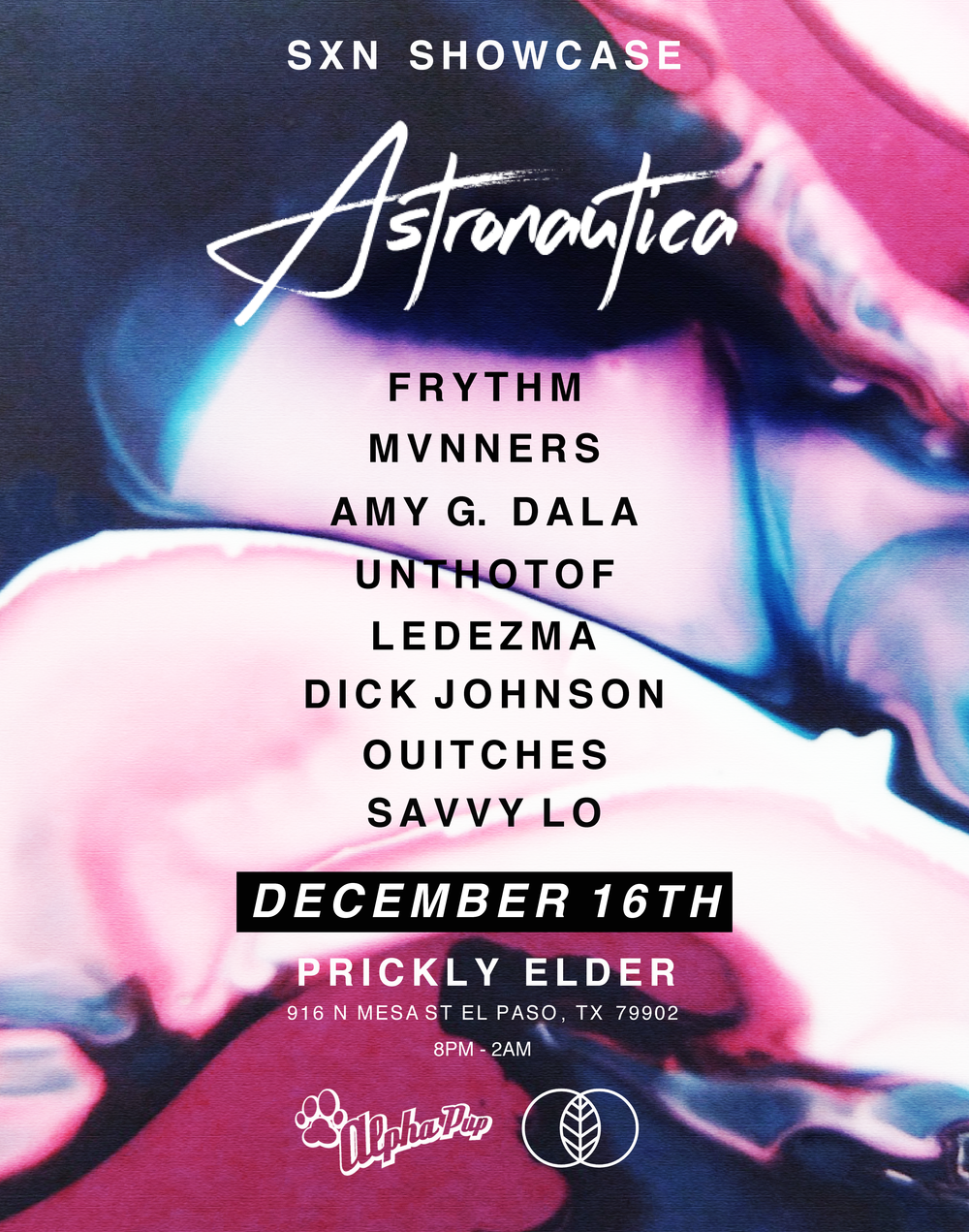 SXN Showcase @ Prickly Elder   Special Guest:  Astronautica  ( Alpha Pup Records )  https://soundcloud.com/astronautica    SXN  Support:  mvnners  https://soundcloud.com/mvnners  Frythm  https://soundcloud.com/frythm  Amy G. Dala  https://soundcloud.com/amyg_dala  UNTHOTOF  https://soundcloud.com/unthotof  Ledezma  https://soundcloud.com/mledezma  Dick Johnson   https://www.instagram.com/nosnhojjj/  ouitches  https://www.instagram.com/ouitches/   Visuals by  Savvy lo   No Cover 21+