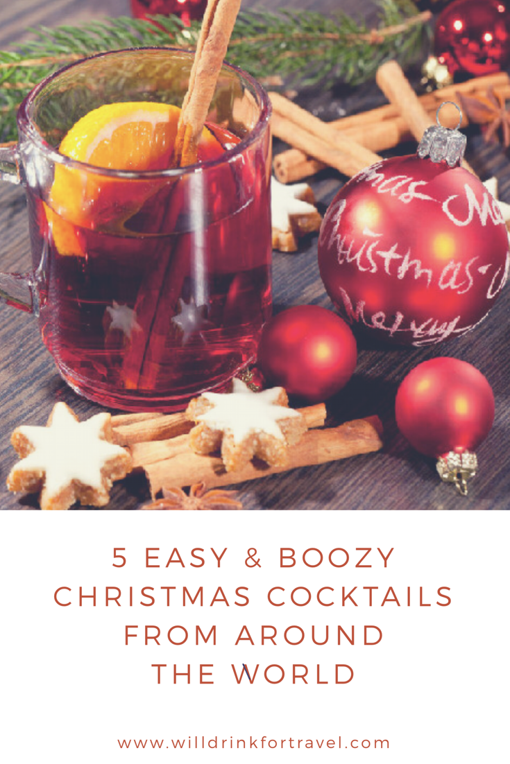 5 CHRISTMAS COCKTAILS FROM AROUND THE WORLD