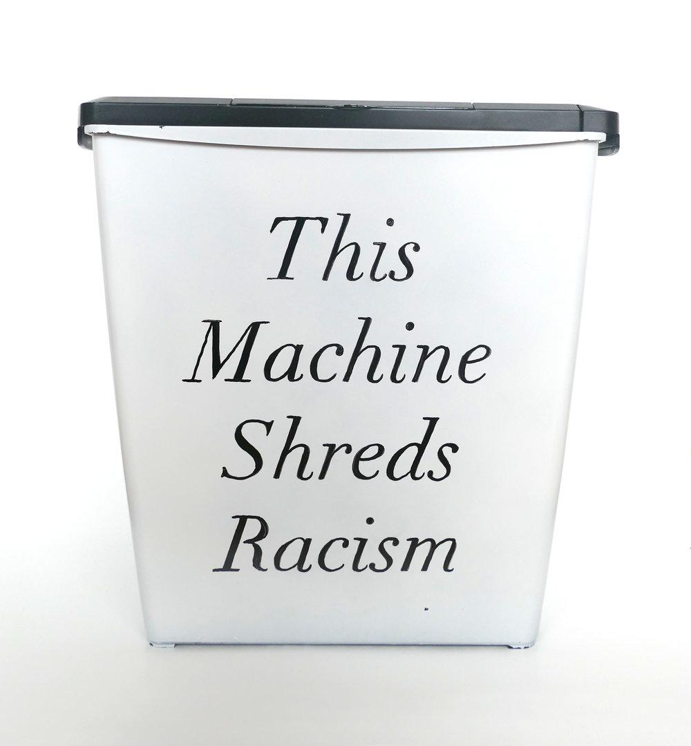 Michelle Hartney_This Machine Shreds Racism .jpg
