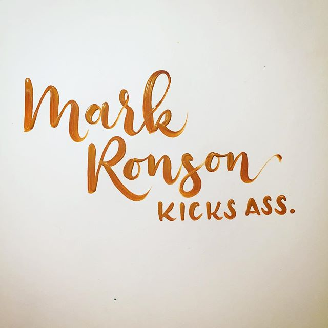 what do you listen to when calligraphing?  I can't get enough of @iammarkronson on repeat. #truthinlettering #markronsonkicksass