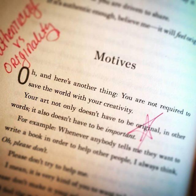 from Big Magic by Elizabeth Gilbert