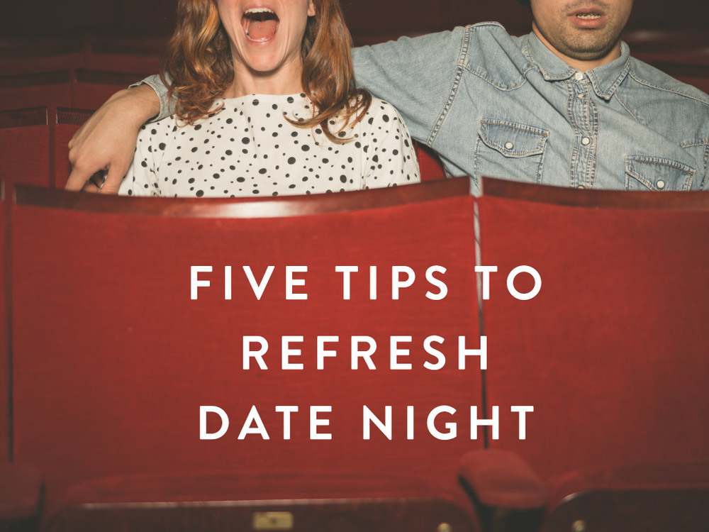 Five-Tips-to-Refresh-Date-Night