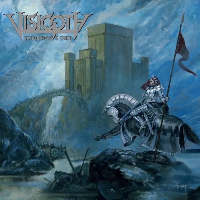 4. Visigoth - Conqueror's Oath - Full album stream - https://visigothofficial.bandcamp.com/album/conquerors-oath