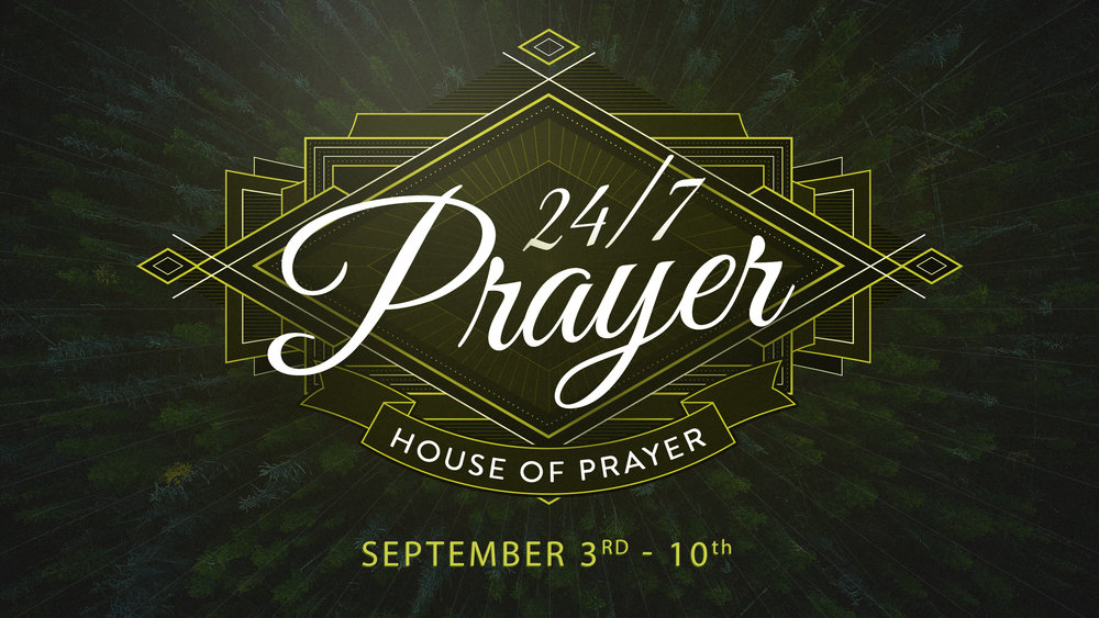 24/7 Prayer | September 3rd - 10th Join us for 24/7 prayer and sign up for a 1 hour time slot to pray. It's an intimate time of personal praise, worship and prayer with our God, Savior and Helper. A prayer guide is provided so all of us are praying in unity. You can sign up in the lobby or click here to signup online.