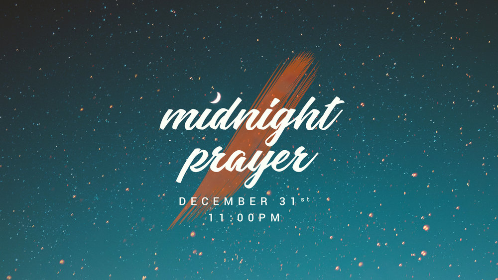 Start the year off right…with Prayer. Join us, December 31 at 11pm in the Student Center to bring in the New Year with worship and prayer. We will also take up a First-fruits offering, all of which goes to bless Israel. God blesses those whom bless Israel. Hope to see you there!
