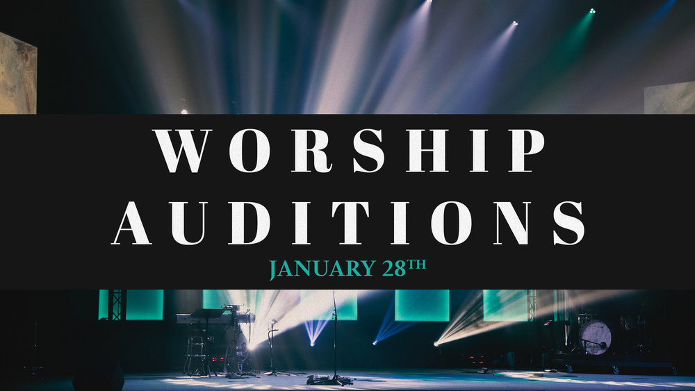 1.28.17_-_Worship_Auditions.jpg