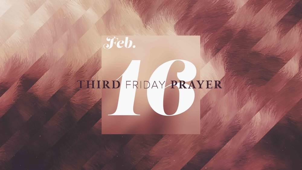 2.16.18_-_Third_Friday_Prayer.jpg
