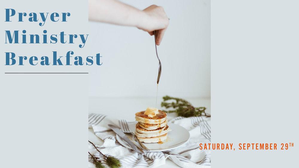 9.29.18_-_Prayer_Ministry_Breakfast_fixedpsd.jpg