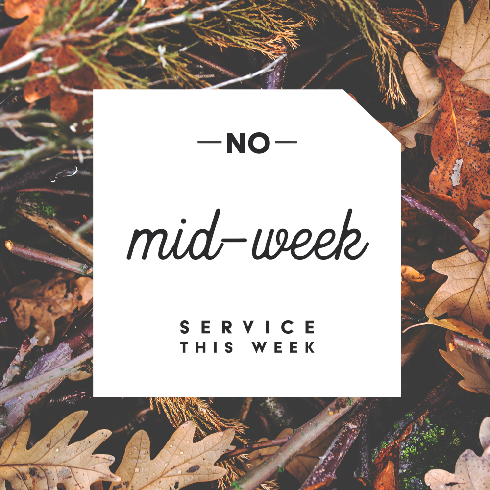 fall_no_midweek_service_this_week-square-Square.png