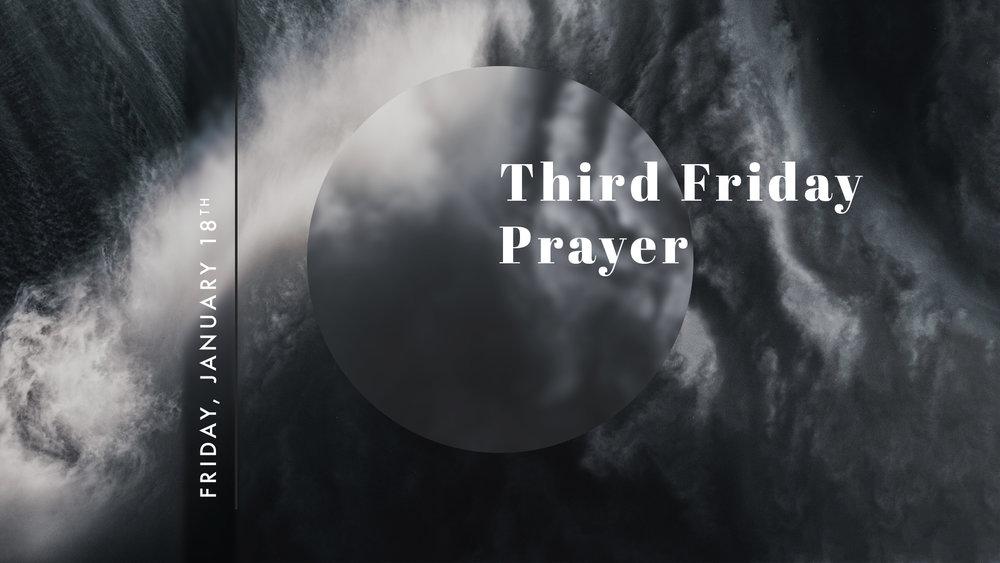 1.18.19_-_Third_Friday_Prayer.jpg