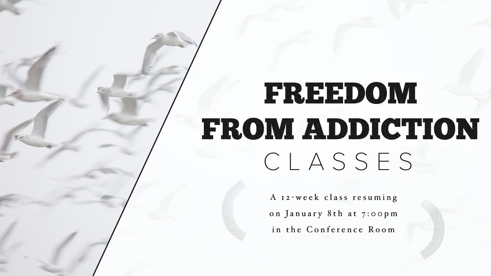 Freedom From Addiction Class GFX Resuming January.jpg