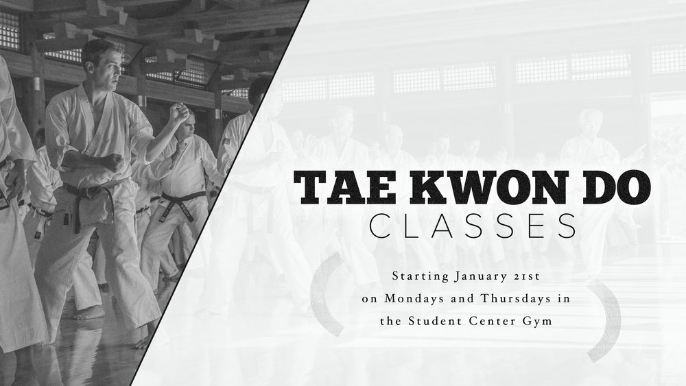 January 21 - Tae Kwon Do Classes.jpg