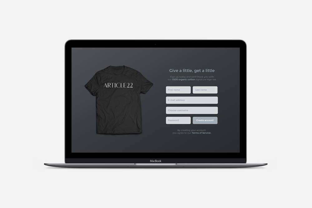 This landing page acts a lead magnet to acquire contact information from new users. It promises that each new account holder is thanked for their participation with a free Article22 t-shirt.