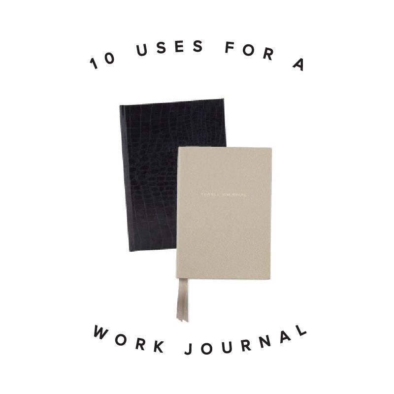 10UsesWorkJournal-SS1.jpg