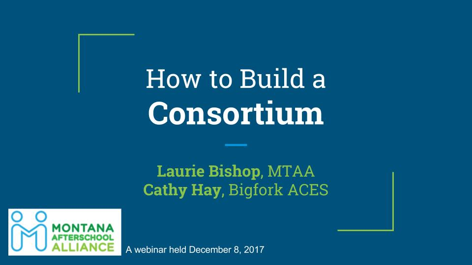 MTAA developed and hosted a webinar to help 21st CCLC grant applicants learn about building a consortium.  Supporting materials and a link to a recording of the webinar are below.