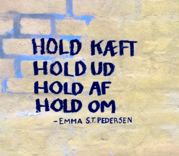 Sånn passe kloke ord på en murvegg i Horsens