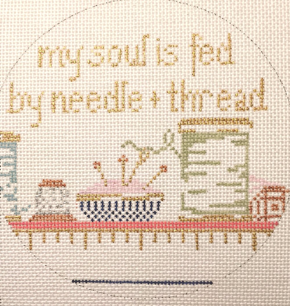 "My Soul is Fed by Needle & Thread 18AA   5"" round on 18 mesh"
