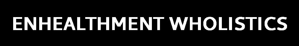 ENHEALTHMENT WHOLISTICS-logo-white.png