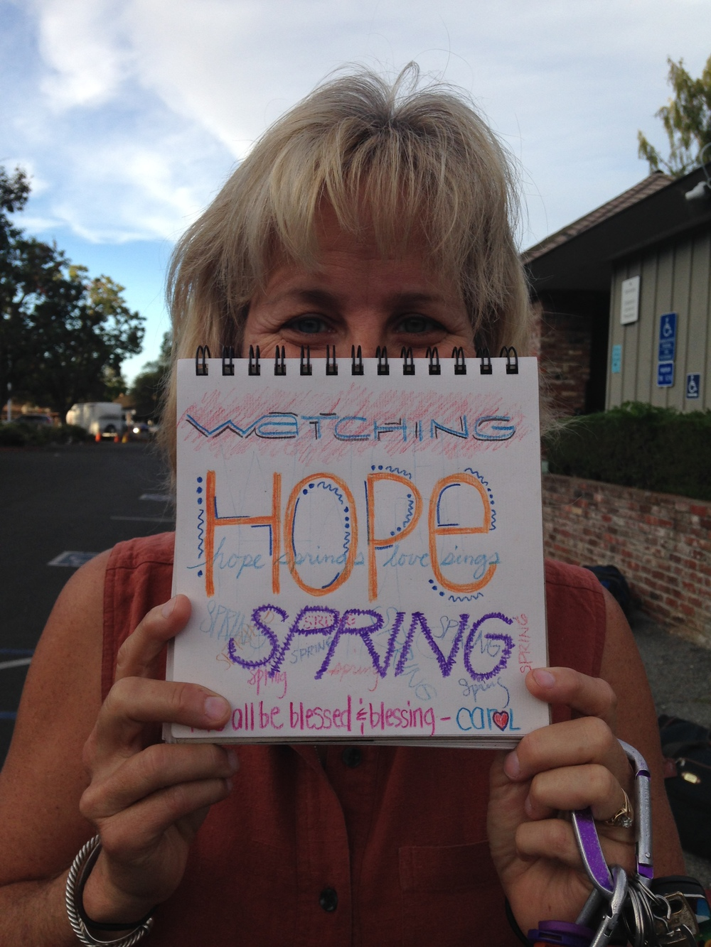"Carol Damonte, chap. ""Watching hope spring. Let's all be blessed & blessing"""