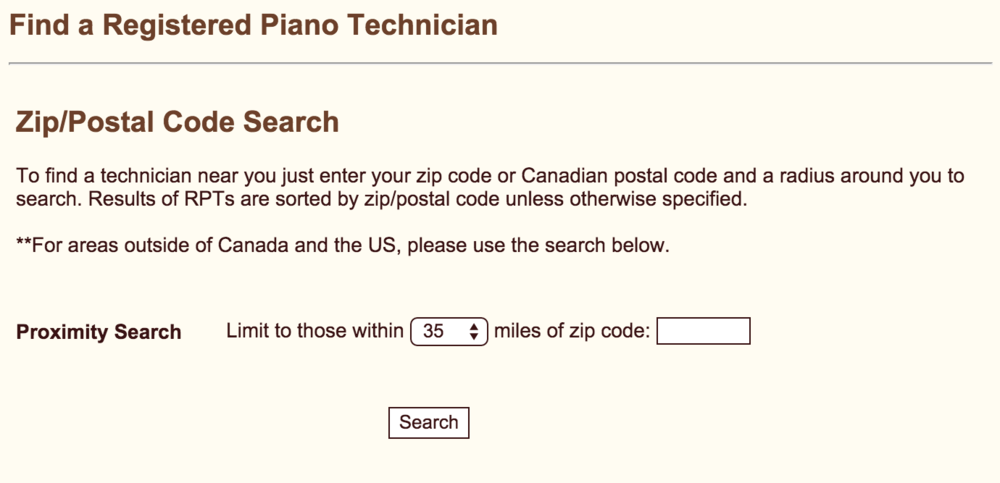Search by  zip code  to find the closest piano tuner or technician in your area...