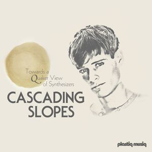 Cascading Slopes: Towards a Quaker View of Synthesizers