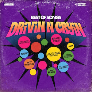 Drivin' N Cryin': Best of Songs