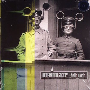 Information Society: Hello World
