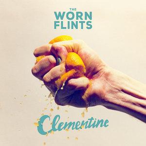 The Worn Flints : Clementine