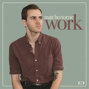Matt Hectorne : Work
