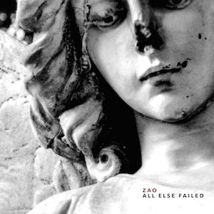Zao : All Else Failed (remaster)