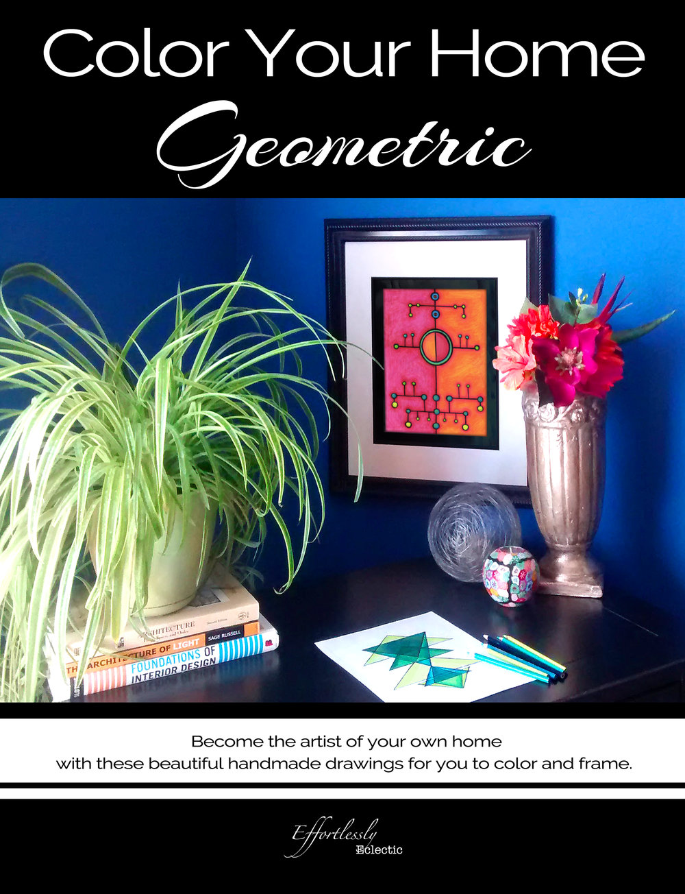 "DIY Home Decor Book / Adult Coloring Book ""Color Your Home Geometric"" by Effortlessly Eclectic"