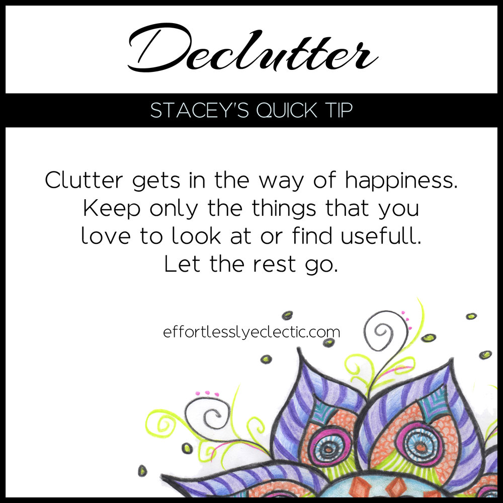 Declutter - A home decorating tip for a happy home