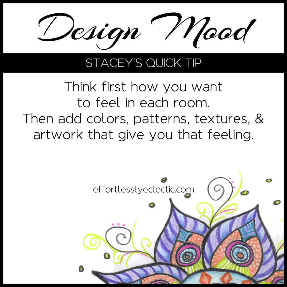 Design Mood - A home decor tip for creating a mood in each room in your home