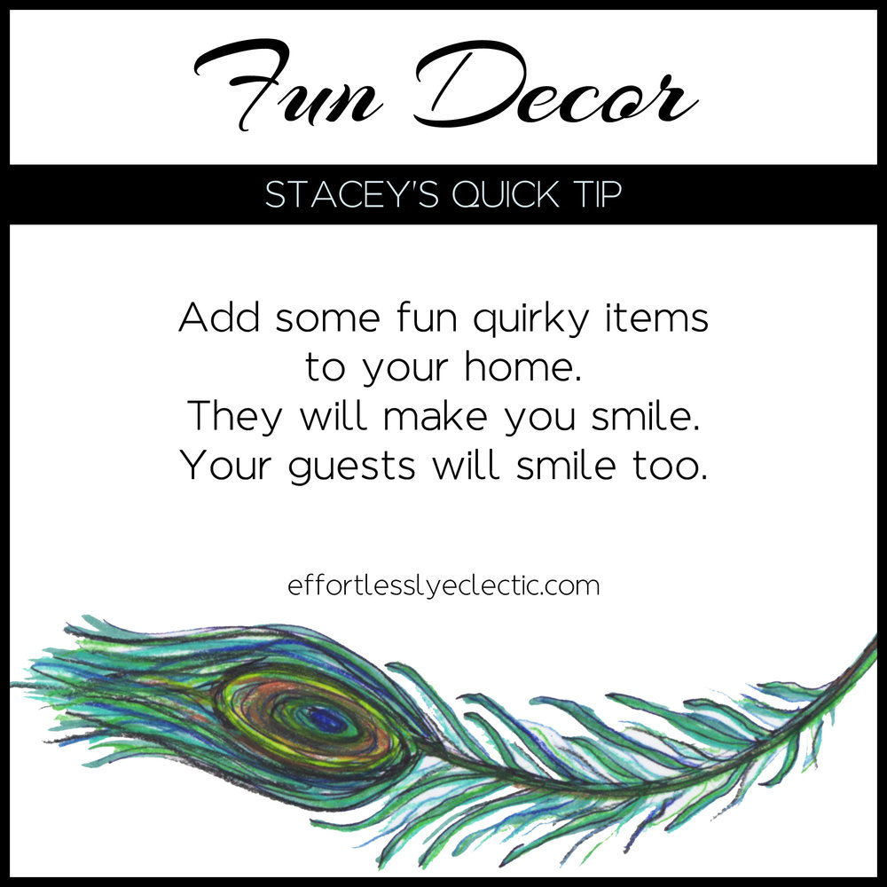 Fun Decor - A home styling tip to create a fun home
