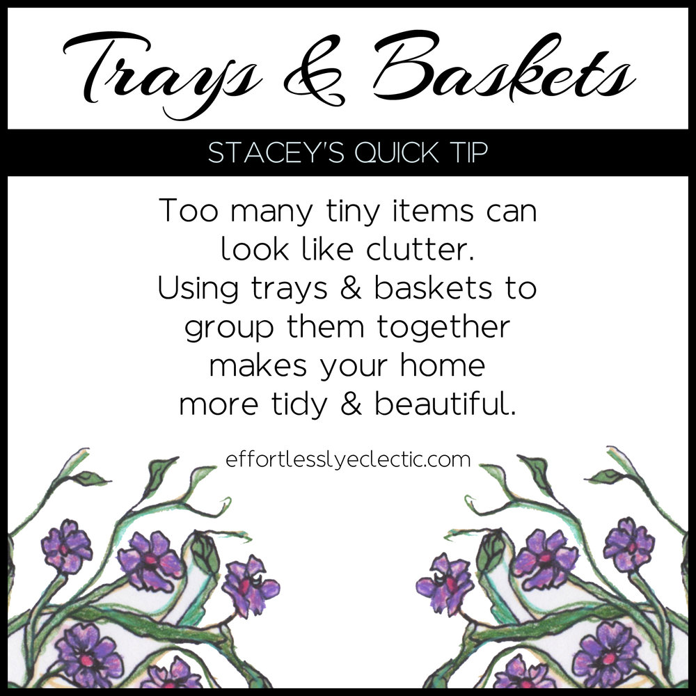 Trays and Baskets - A home decor tip about decorating with trays & baskets
