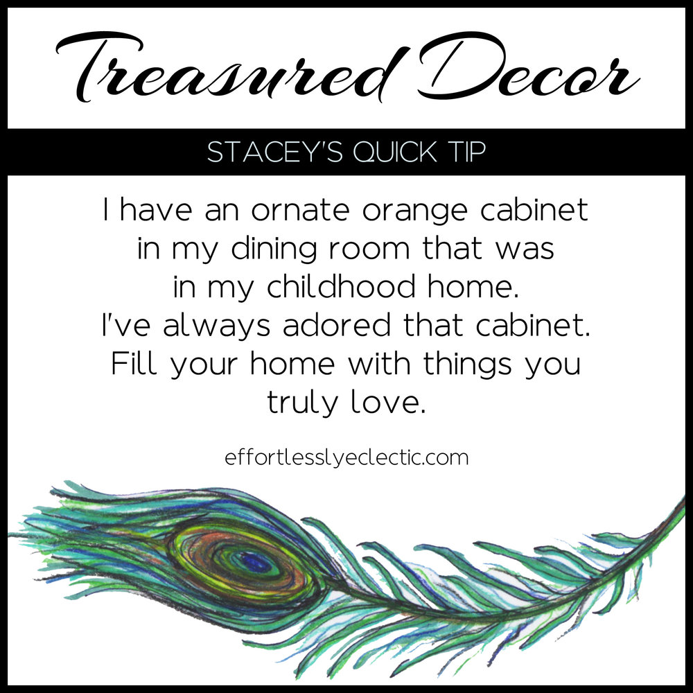 Treasured Decor - A home decorating tip about creating a home with meaning