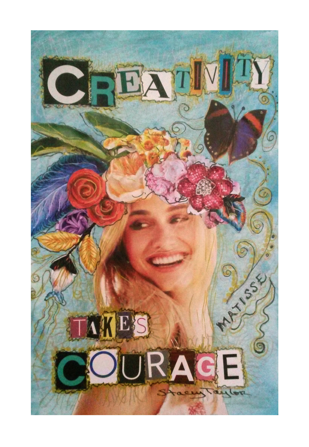 "Creativity Takes Courage 5"" x 7"" Mixed media collage Commission for private collector"