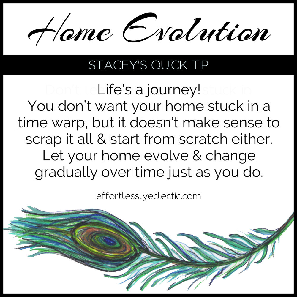 Effortlessly Eclectic - Stacey's Home Styling Quick Tip - Home Evolution