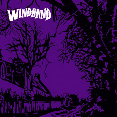 Windhand S/T (Released March 2012) Buy Physical | Buy Digital
