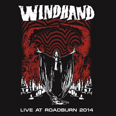 Windhand Live at Roadburn (Released Aug 2014) Buy Physical