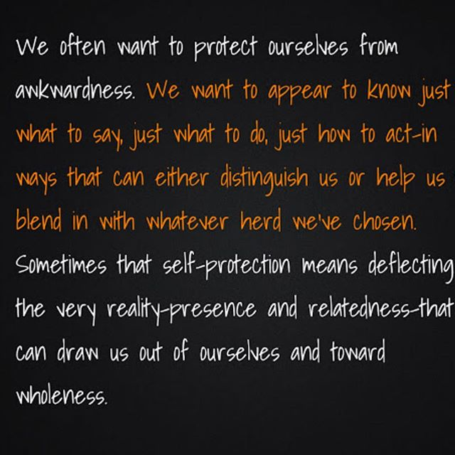 In the search for wholeness we are torn between acceptance and awkwardness
