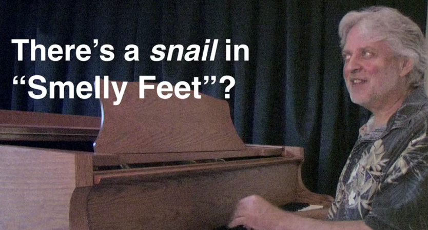 THERE'S A SNAIL IN SMELLY FEET?  More fun with Dean Friedman