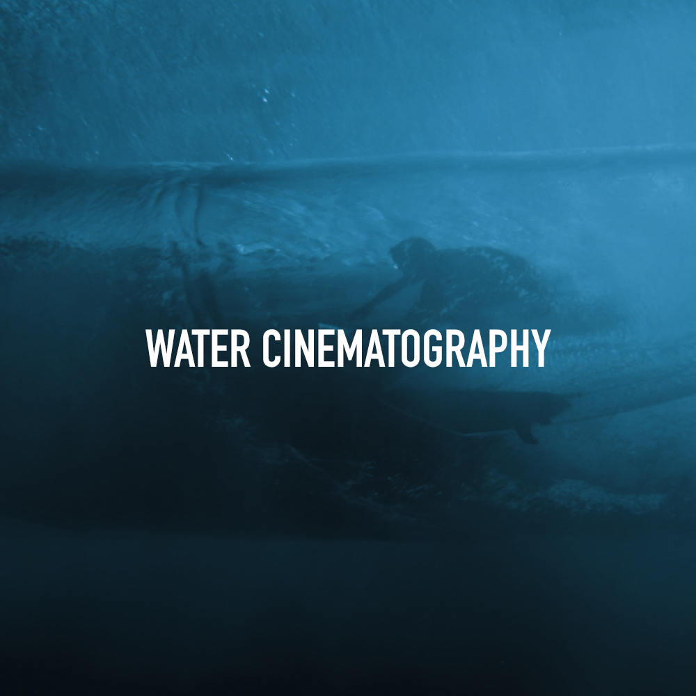 Water Cinematography