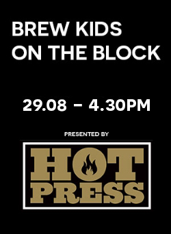 brew kids on the block august 29th 3.30pm