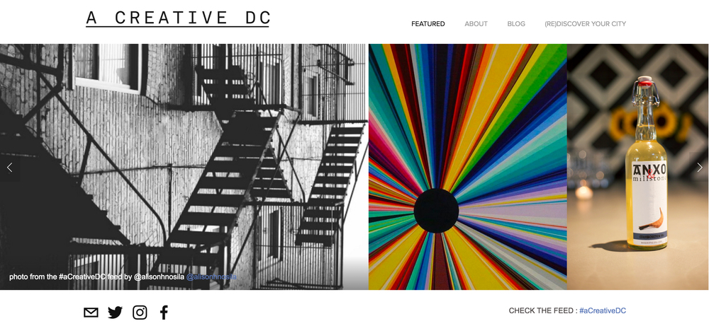 Screenshot of their website, I love that they constantly update their homepage with images from the #aCreativeDC feed.