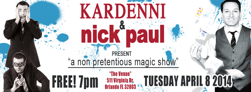 Magicians Kardenni and Nick Paul performing April 8th at The Venue in Orlando, FL.