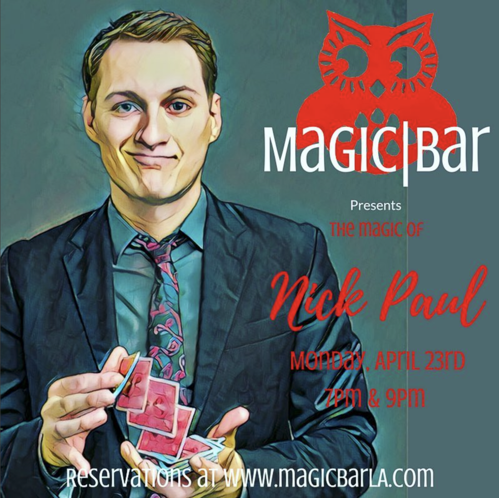Nick Paul performs at Magic Bar LA in Encino on Oct 15 and 16, 2018