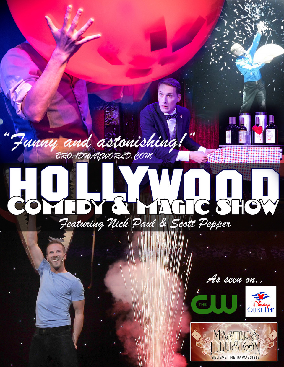 Hollywood Comedy and Magic Show is currently touring select dates around the USA